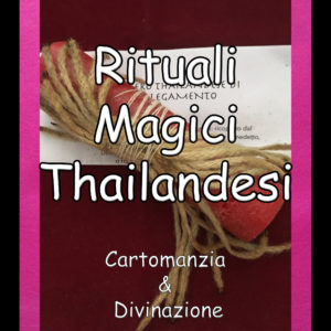 Rituali Magici Thailandesi